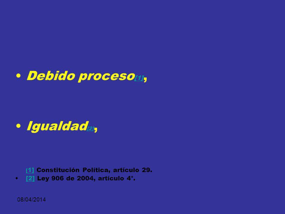 [1] Constitución Política, artículo 29.